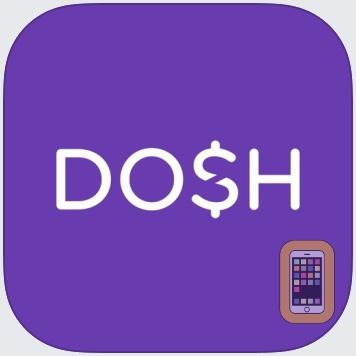 Dosh: Automatic Cash Back App by Dosh (Universal)